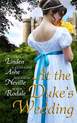 At The Dukes Wedding Caroline Linden Katharine Ashe Miranda